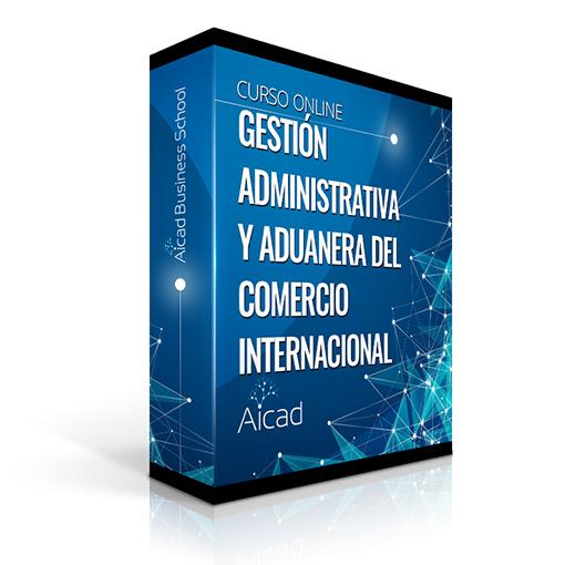 Course Image Curso Superior en Gestión Administrativa y Aduanera del Comercio Internacional